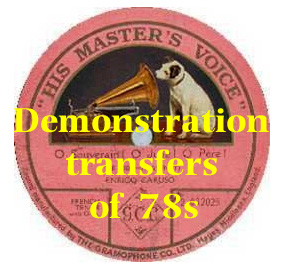 Demonstration transfers of 78s